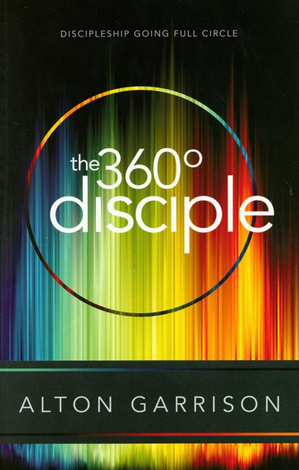 The 360-Degree Disciple EB9781607311935