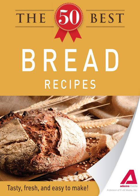 The 50 Best Bread Recipes EB9781440534249