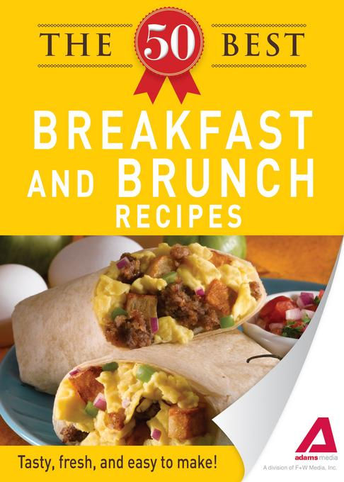 The 50 Best Breakfast and Brunch Recipes EB9781440536670