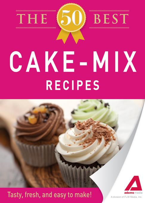 The 50 Best Cake Mix Recipes EB9781440536755