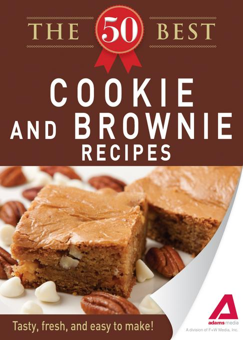The 50 Best Cookies and Brownies Recipes EB9781440536571
