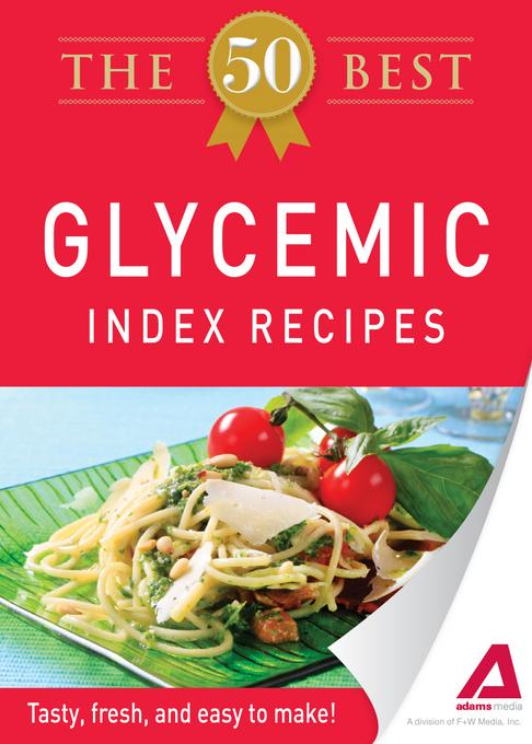 The 50 Best Glycemic Index Recipes EB9781440534515