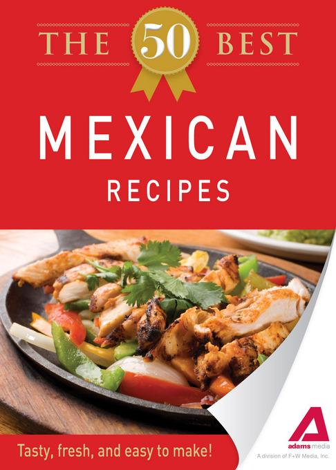 The 50 Best Mexican Recipes EB9781440534331