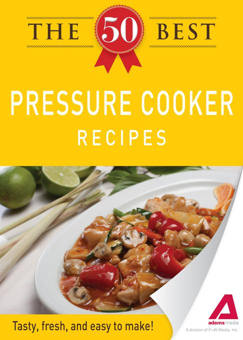 The 50 Best Pressure Cooker Recipes EB9781440534140