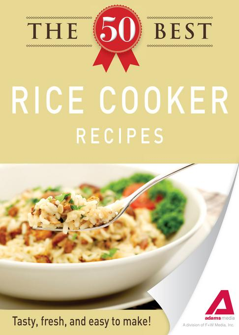 The 50 Best Rice Cooker Recipes EB9781440534478