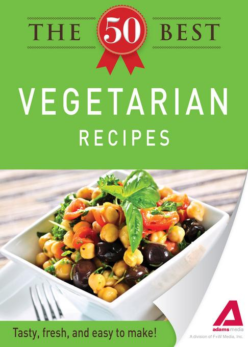 The 50 Best Vegetarian Recipes EB9781440534218