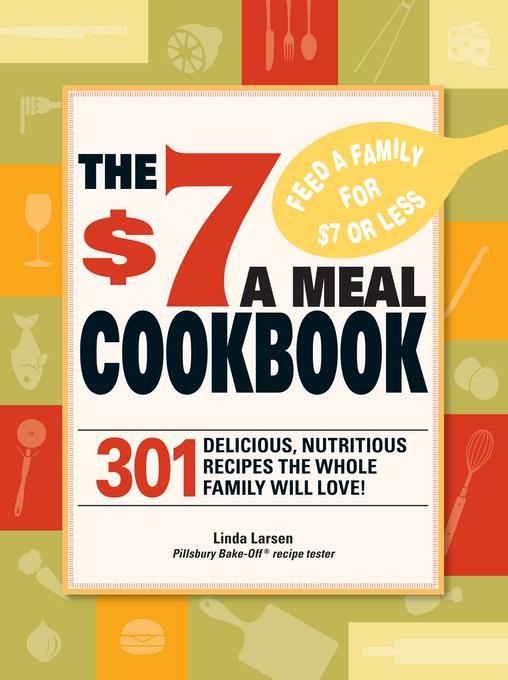 The $7 Meals Cookbook EB9781440520754
