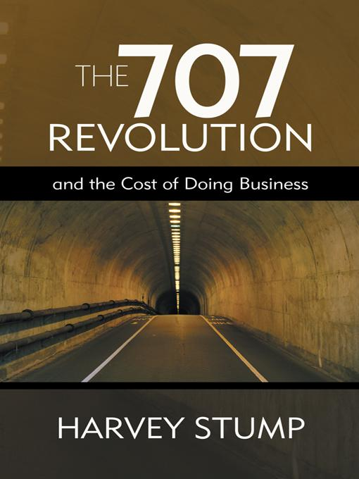 The 707 Revolution: And the Cost of Doing Business EB9781475913071