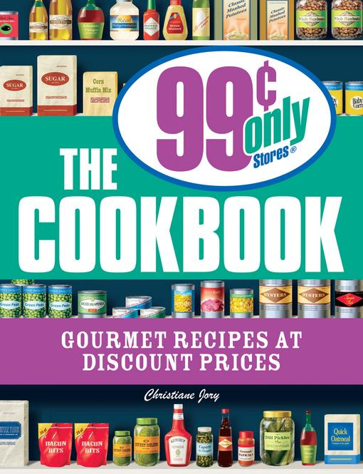 The 99 Cent Only Stores Cookbook EB9781440514814