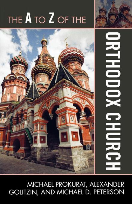 The A to Z of the Orthodox Church EB9781461664031