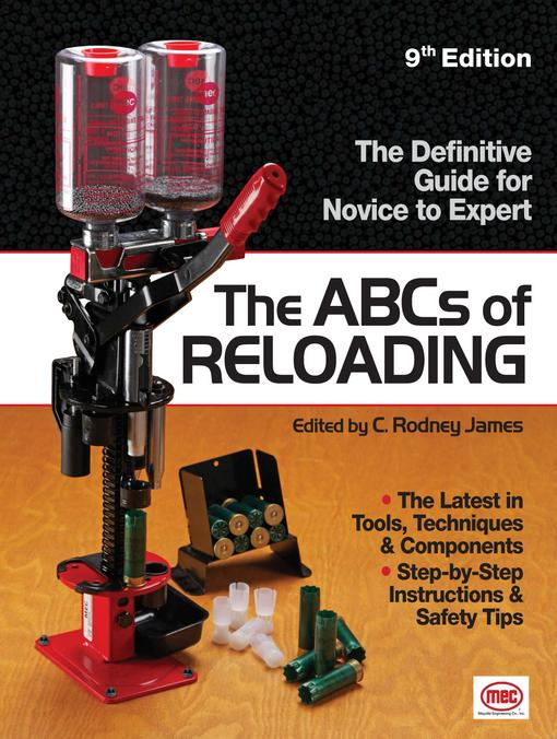 The ABCs of Reloading: The Definitive Guide for Novice to Expert EB9781440217906