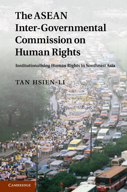 The ASEAN Intergovernmental Commission on Human Rights EB9781139142748