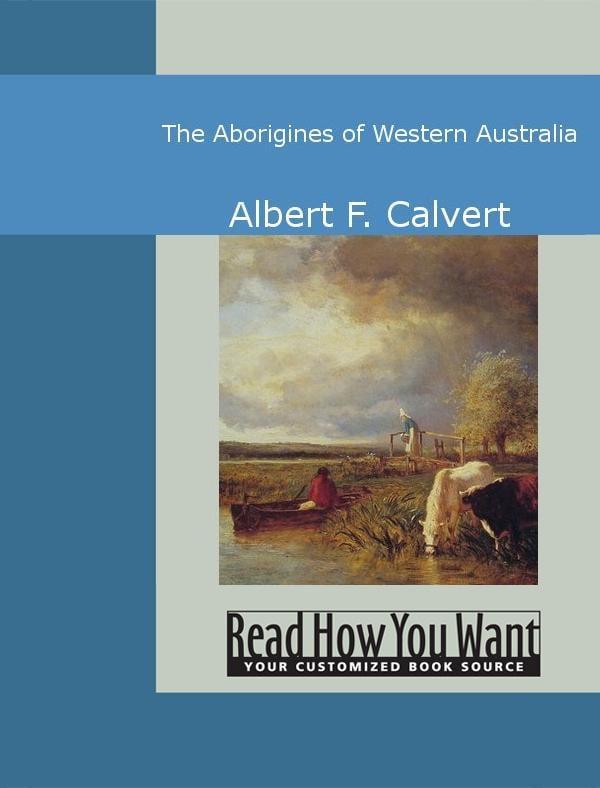 The Aborigines of Western Australia EB9781442941960