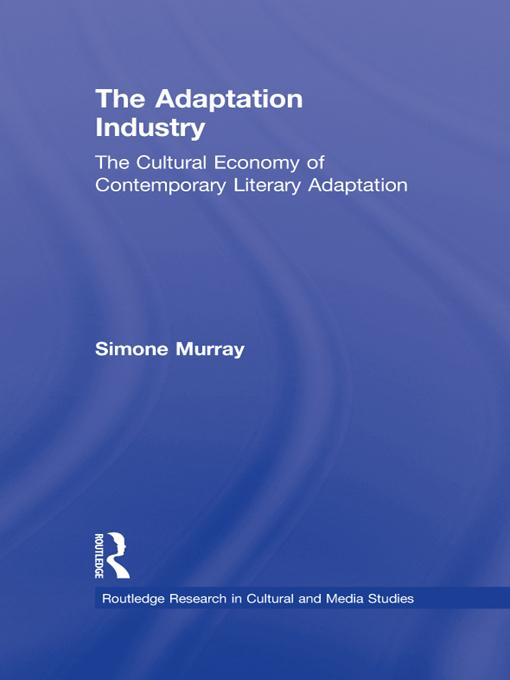 The Adaptation Industry EB9781136660245