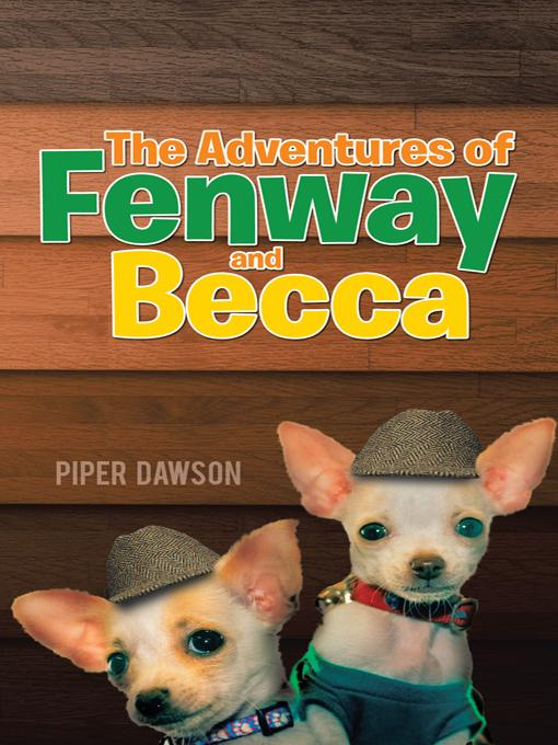 The Adventures of Fenway and Becca EB9781450286473