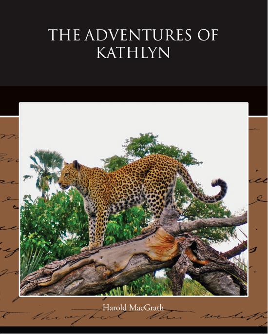 The Adventures of Kathlyn EB9781438588438