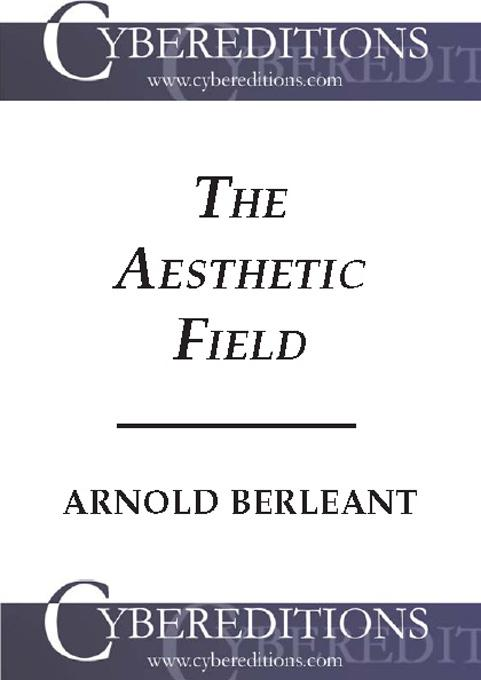 The Aesthetic Field: A Phenomenology of Aesthetic Experience EB9781877275104