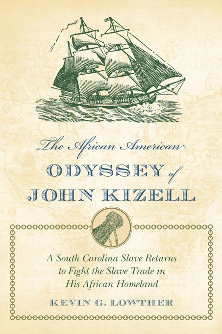 The African American Odyssey of John Kizell