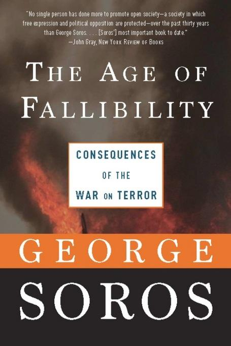 The Age of Fallibility: Consequences of the War on Terror EB9781586485337