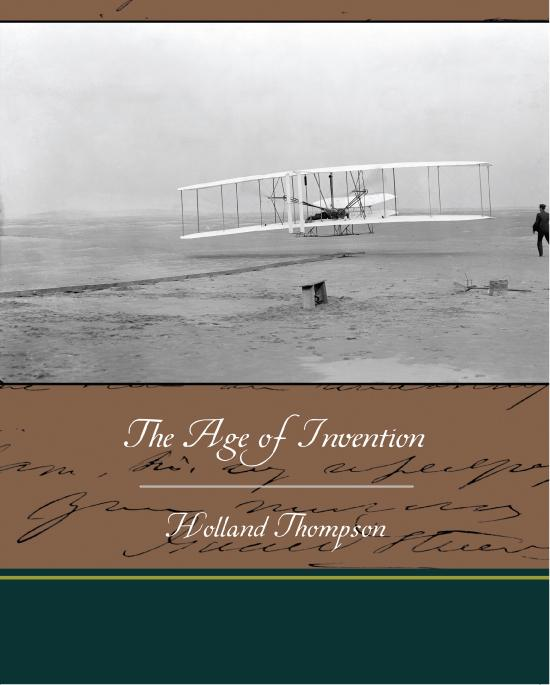 The Age of Invention EB9781438591230