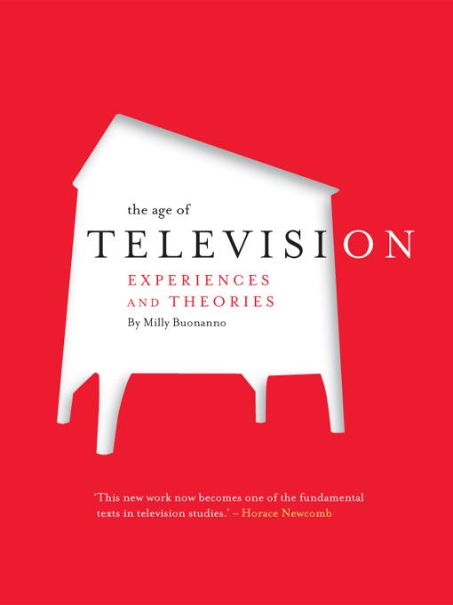 The Age of Television: Experiences and Theories EB9781841509990