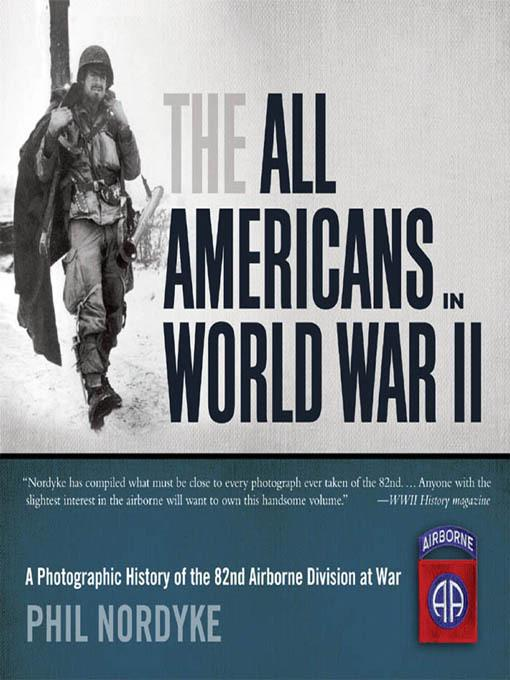 The All Americans in World War II EB9781610601023