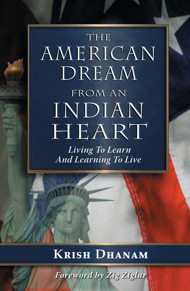 The American Dream: From an Indian Heart EB9781612046266