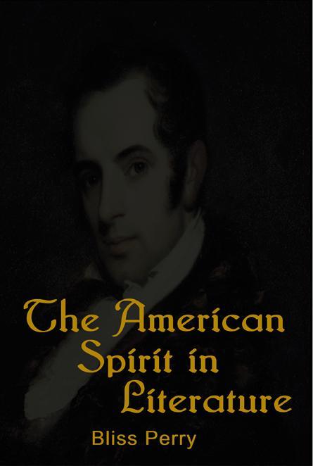 The American Spirit in Literature EB9781604440393