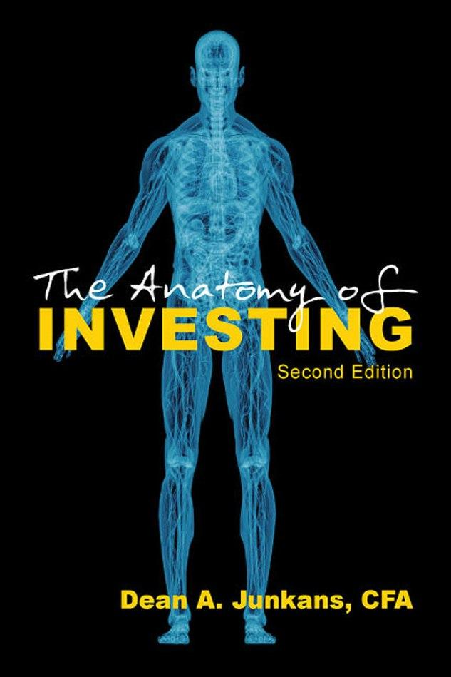 The Anatomy of Investing -- Second Edition EB9781622125425