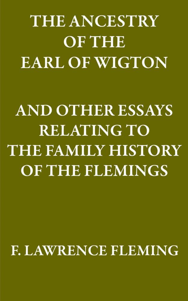 The Ancestry of the Earl of Wigton EB9781907611766