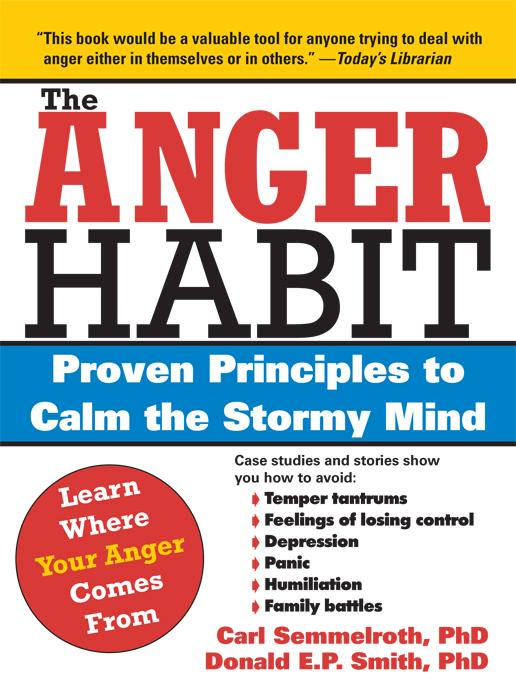 The Anger Habit: Proven Principles to Calm the Stormy Mind EB9781402252563