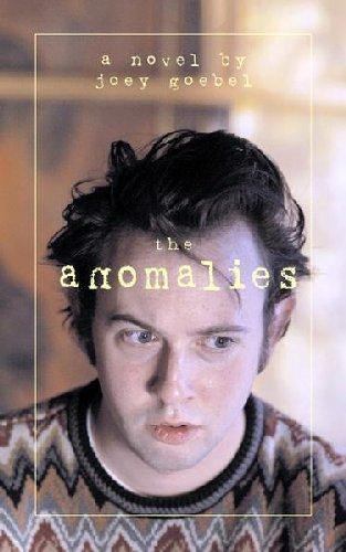 The Anomalies EB9781596929425