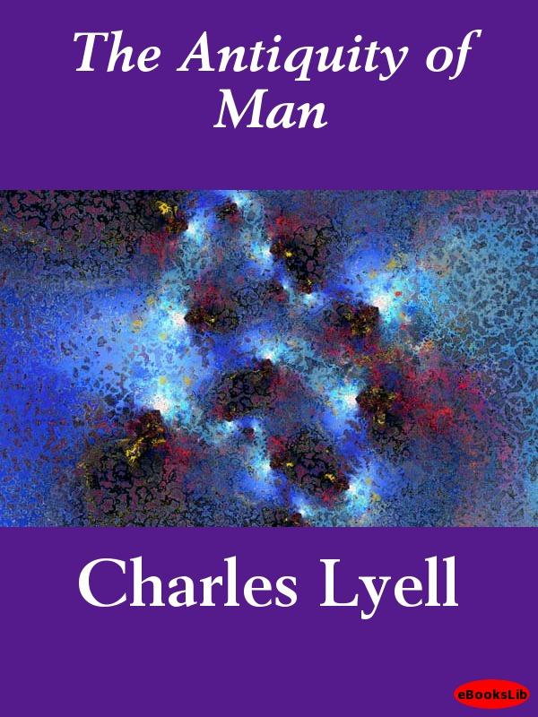 The Antiquity of Man EB9781412187367