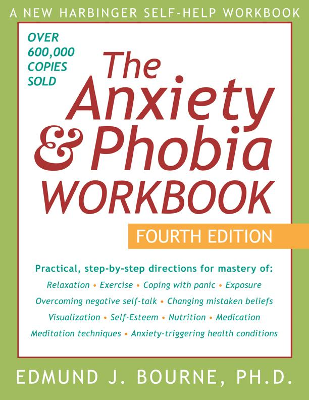 The Anxiety and Phobia Workbook: EB9781572247796
