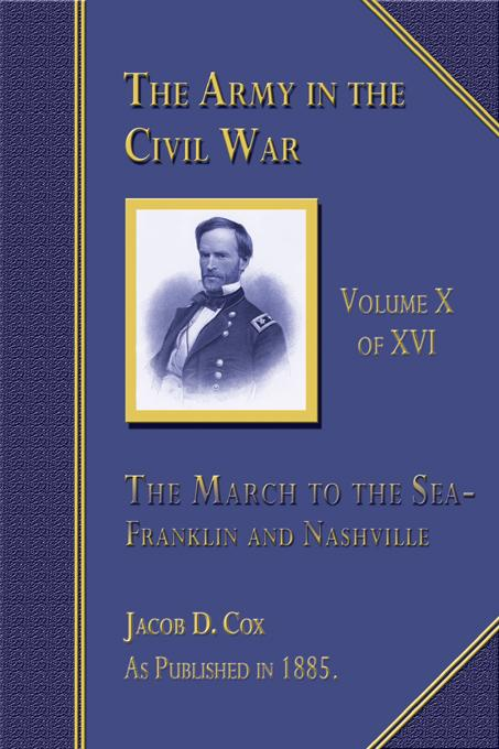 The Army in the Civil War: The March to the Sea, Volume 10 of 16 EB9781582185682