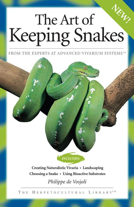The Art Of Keeping Snakes EB9781620080283