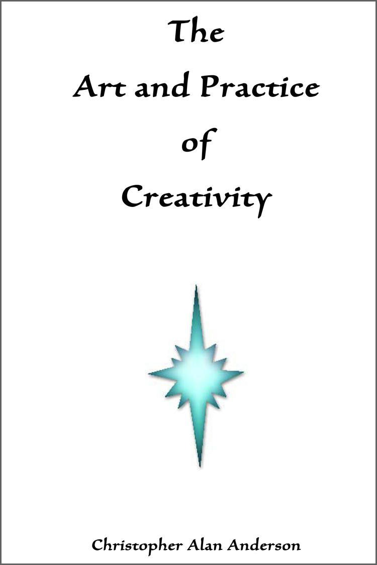 The Art and Practice of Creativity EB9781622872022