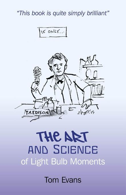 The Art and Science of Light Bulb Moments EB9781846949272