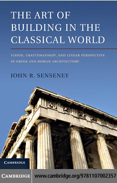 The Art of Building in the Classical World EB9781139037037