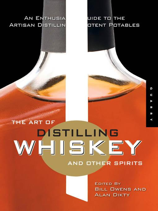 The Art of Distilling Whiskey and Other Spirits EB9781616735555
