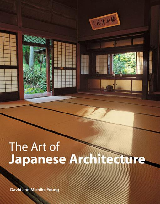 The Art of Japanese Architecture EB9781462906574