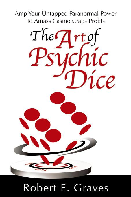 The Art of Psychic Dice