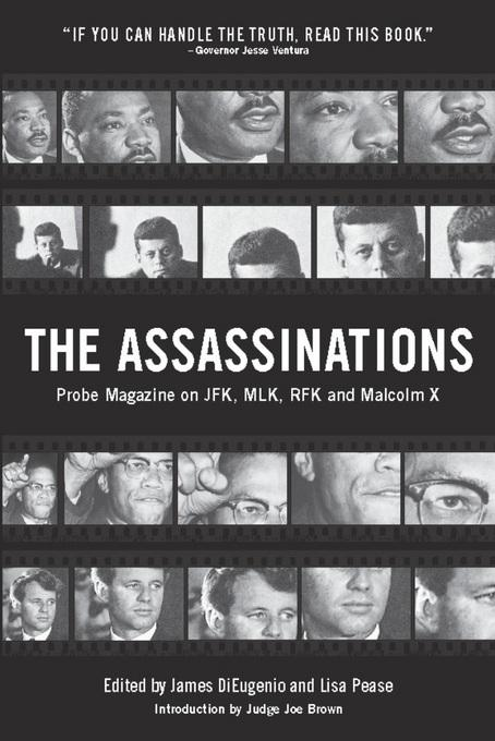 The Assassinations: Probe Magazine on JFK, MLK, RFK and Malcolm X EB9781936239252