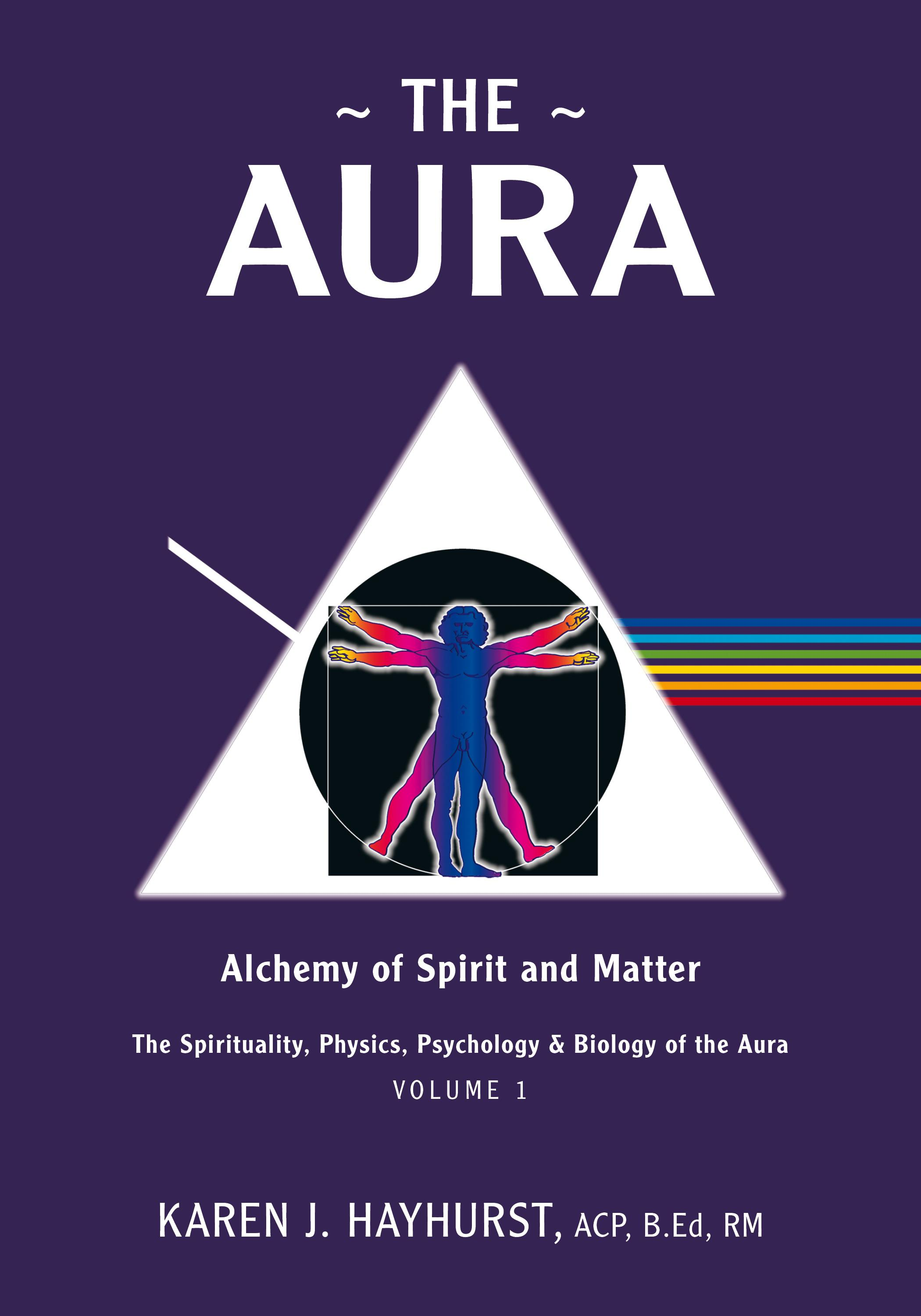 The Aura: Alchemy of Spirit and Matter EB9781770673120