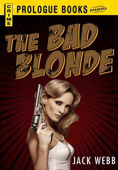 The Bad Blonde EB9781440541438