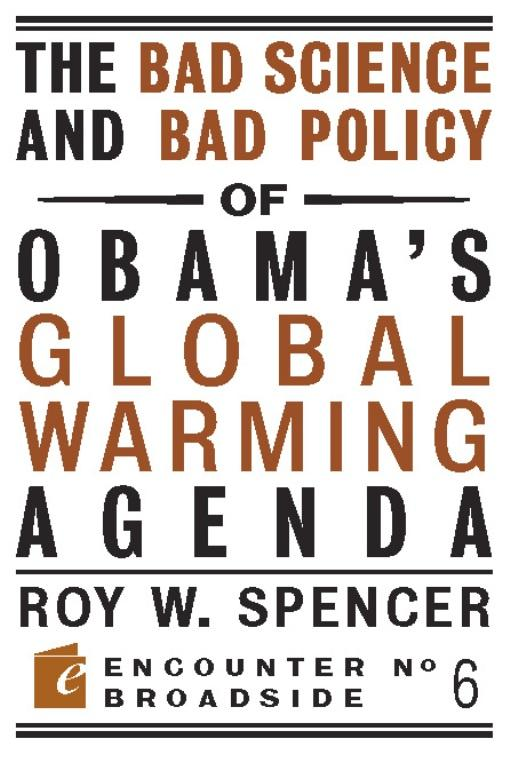 The Bad Science and Bad Policy of Obama's Global Warming Agenda EB9781594034831