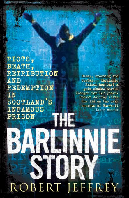 The Barlinnie Story EB9781845023737