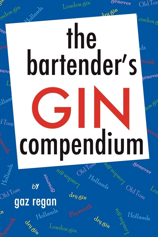 The Bartender's Gin Compendium EB9781907434082