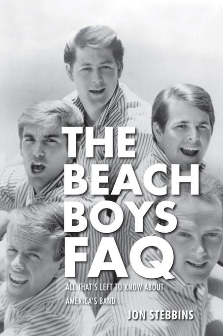 The Beach Boys FAQ EB9781458429148