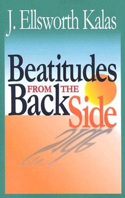 The Beatitudes from the Back Side EB9781426724602